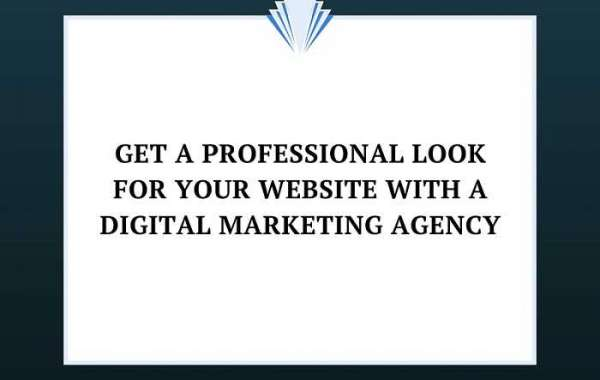 Get a Professional Look For Your Website With a Digital Marketing Agency